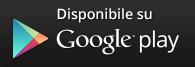 Scarica la nostra applicazione da Google Play